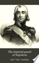 The Imperial Guard of Napoleon