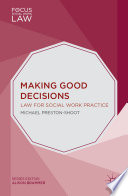 Making Good Decisions : how to intervene to protect...