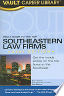Vault Guide to the Top Southeastern Law Firms