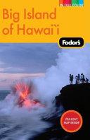 Fodor s Big Island of Hawaii  2nd Edition
