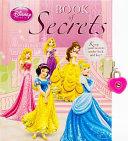 Disney Book Of Secrets Princess : special. you can keep all...