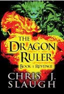 download ebook the dragon ruler: book 1 revenge pdf epub
