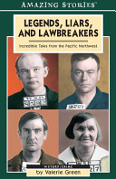 Legends, Liars, And Lawbreakers : ...