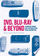 DVD  Blu ray and Beyond