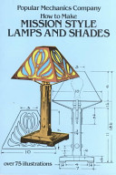 . How to Make Mission Style Lamps and Shades .