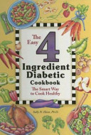The Easy 4 Ingredient Diabetic Cookbook