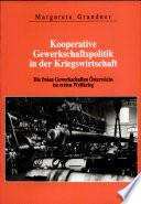 Kooperative Gewerkschaftspolitik in der Kriegswirtschaft