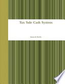 Tax Sale Cash System
