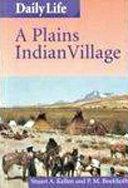 A Plains Indian Village