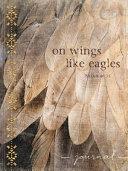 On Wings Like Eagles Journal