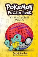 Pokemon Puzzle Book   62 Word Search Puzzles