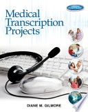 Medical Transcription Projects