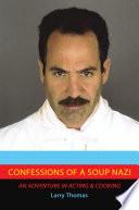 Confessions of a Soup Nazi