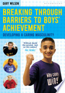 Breaking Through Barriers to Boys  Achievement