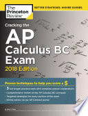 Cracking the AP Calculus BC Exam  2018 Edition