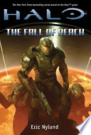 Halo: The Fall of Reach Novel Including Twenty Seven Pages Of New Material