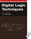 Digital Logic Techniques  3rd Edition