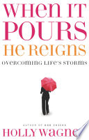When It Pours He Reigns
