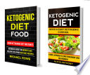 Ketogenic Diet Food  2 in 1 Box Set  Avoid Ketogenic Diet Mistakes  Beginners Guide For Weight Loss  Includes Delicious Ketogenic Diet Recipes  Quick And Easy Ketogenic Cooking