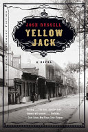 Yellow Jack  A Novel