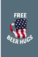Free Beer Hugs