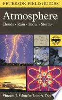 A Field Guide to the Atmosphere Atmospheric Particles Rainbows Clouds And Precipitation