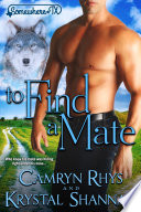 To Find A Mate  VonBrandt Wolf Pack  4  Book PDF