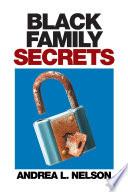Black Family Secrets
