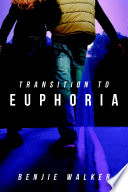 Transition to Euphoria