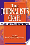 The Journalist s Craft