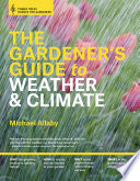 The Gardener s Guide to Weather and Climate
