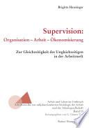 Supervision: Organisation – Arbeit – Ökonomisierung