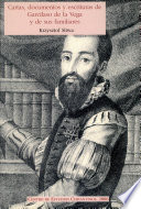 Cartas, documentos y escrituras de Garcilaso de la Vega y de sus familiares