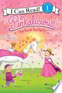 Pinkalicious The Royal Tea Party book