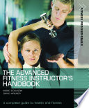 The Advanced Fitness Instructor s Handbook