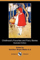 Childhood's Favorites and Fairy Stories