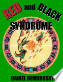 Red and Black Syndrome