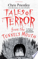 Tales of Terror from the Tunnel s Mouth