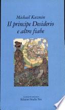 Il principe Desiderio e altre fiabe