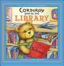 Corduroy Goes to the Library