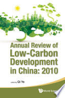 Annual Review of Low carbon Development in China