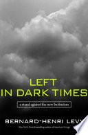Left in Dark Times Book PDF