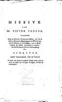 Missive aan mr  Pieter Paulus  voorheen raad en advocaat fiscaal op de Maaze       schyver eener verhandeling over de vraage  In welken zin kunnen de menschen gezegd worden gelyk te zyn