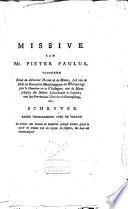 Missive aan mr. Pieter Paulus, voorheen raad en advocaat fiscaal op de Maaze [...] schyver eener verhandeling over de vraage: In welken zin kunnen de menschen gezegd worden gelyk te zyn?