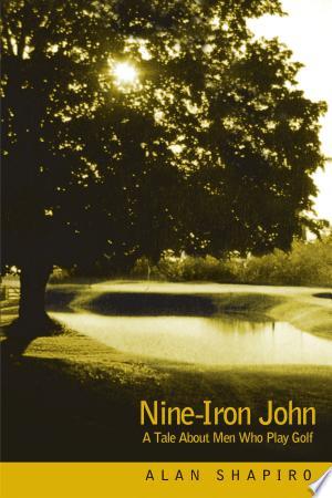 Nine-Iron John - ISBN:9780595213375