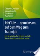 JobClubs   gemeinsam auf dem Weg zum Traumjob