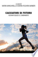 CACCIATORI DI FUTURO