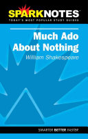 Much Ado about Nothing  William Shakespeare