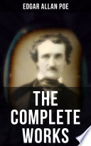 The Complete Works of Edgar Allan Poe Book PDF
