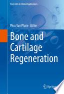 Bone And Cartilage Regeneration book